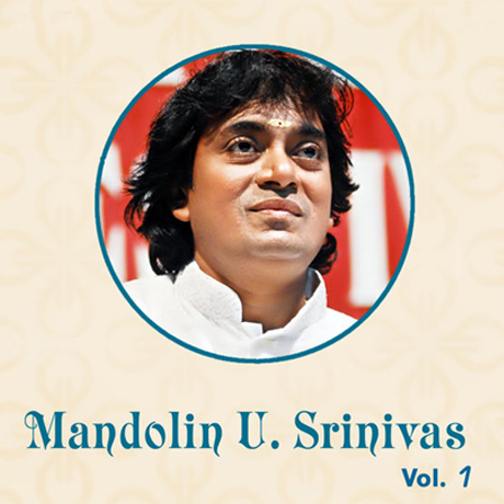 Album: Mandolin U.Srinivas Vol.1